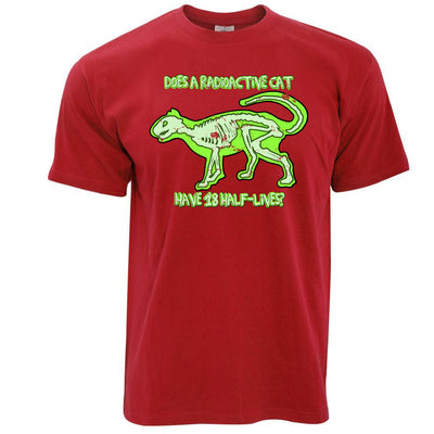 Nerd T Shirt Does A Radioactive Cat Have 18 Half Lives