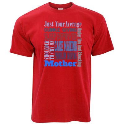Mens Mother's Day T Shirt Just Your Average Super Mum Mom Tee