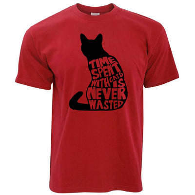 Cat Lover T Shirt Time Spent With Cats is Never Wasted