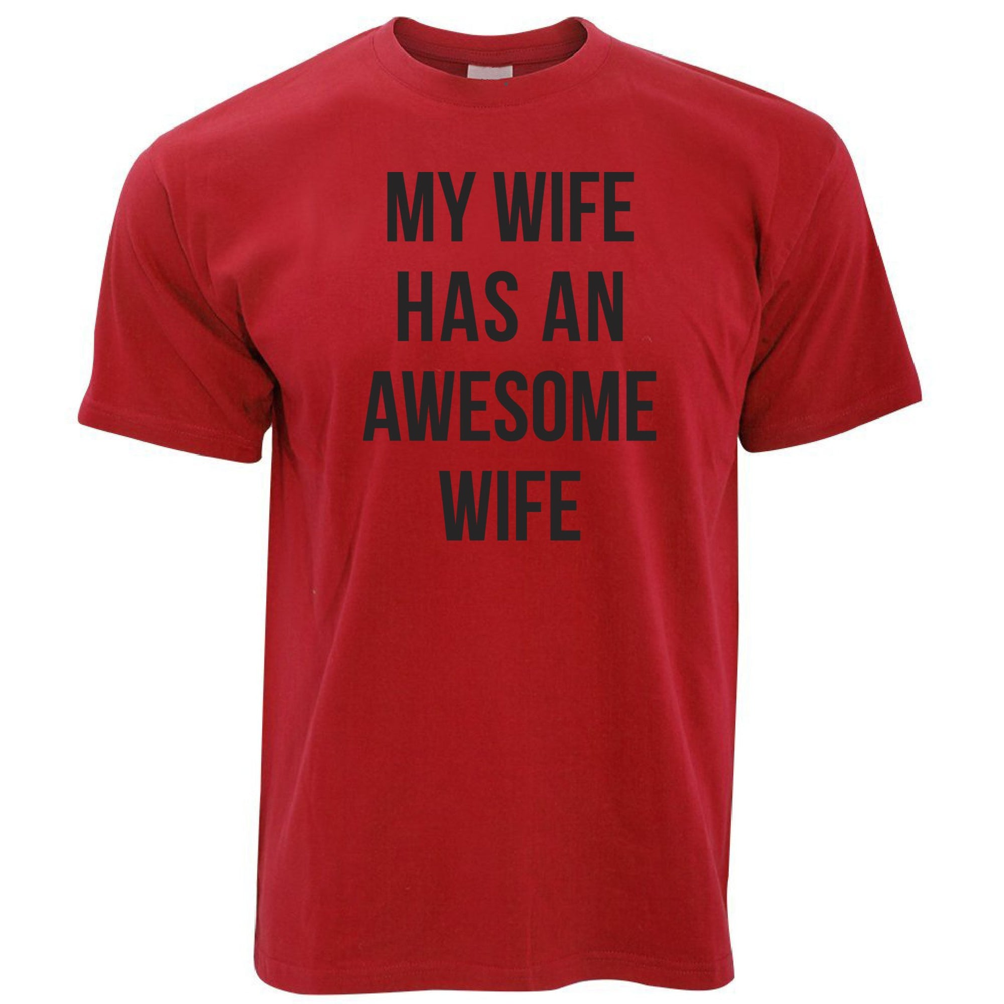 Joke Couples T Shirt My Wife Has An Awesome Wife