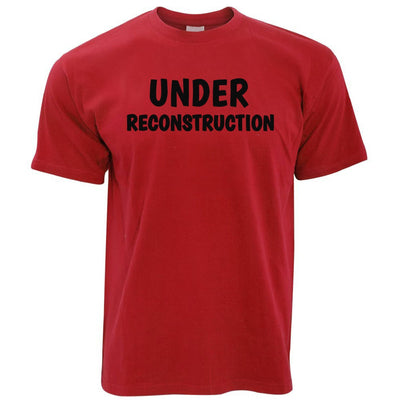 Novelty Gym T Shirt Under Reconstruction Slogan