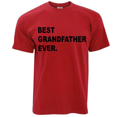Best Grandfather Ever T Shirt Parent Family Slogan