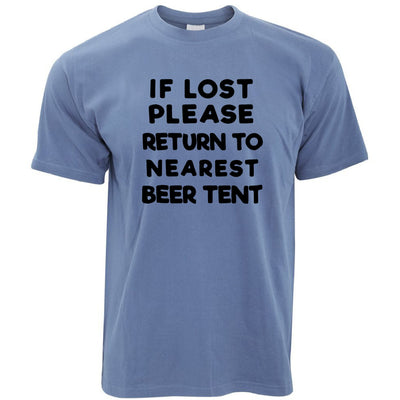 Novelty Festival T Shirt If Lost, Return To Beer Tent