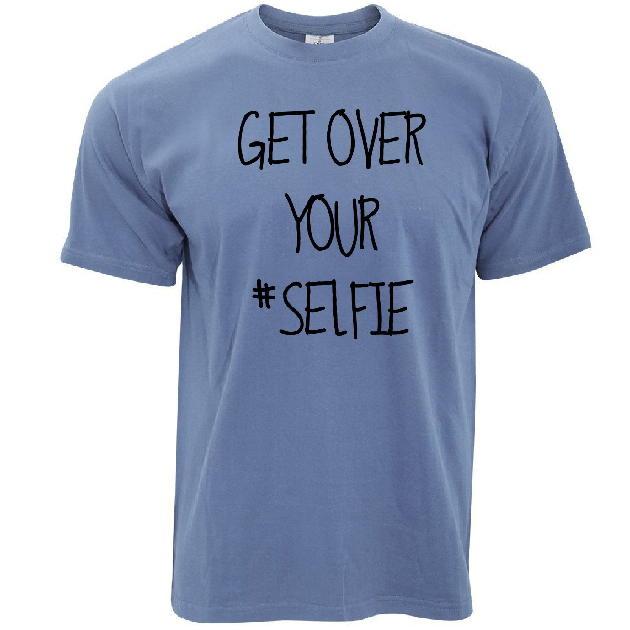 Get Over Your Selfie Mens T-Shirt