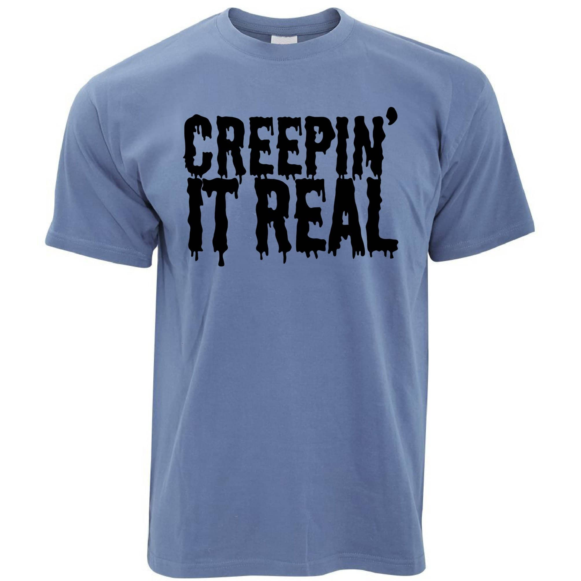 Novelty Halloween T Shirt Creepin' It Real Joke