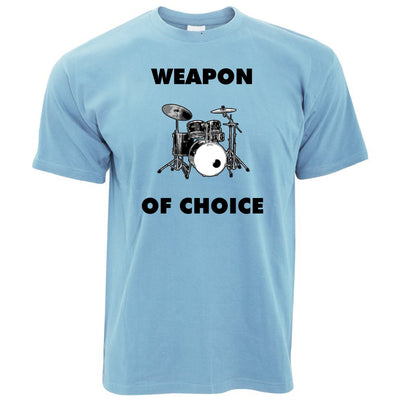 Novelty Music T Shirt Weapon of Choice Drums