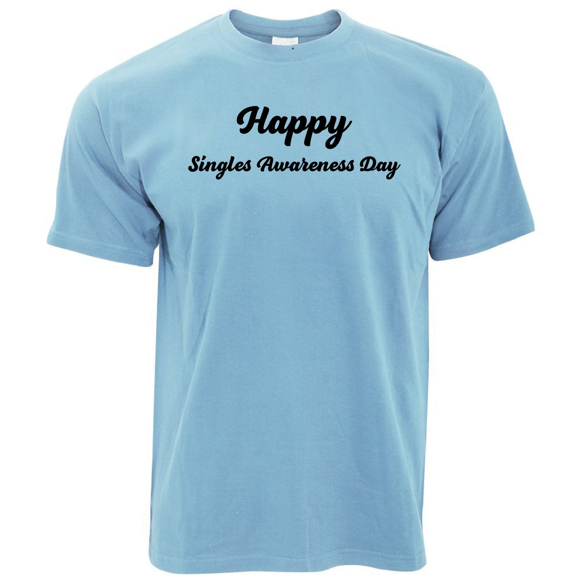 Joke Valentine's Day T Shirt Singles Awareness Day