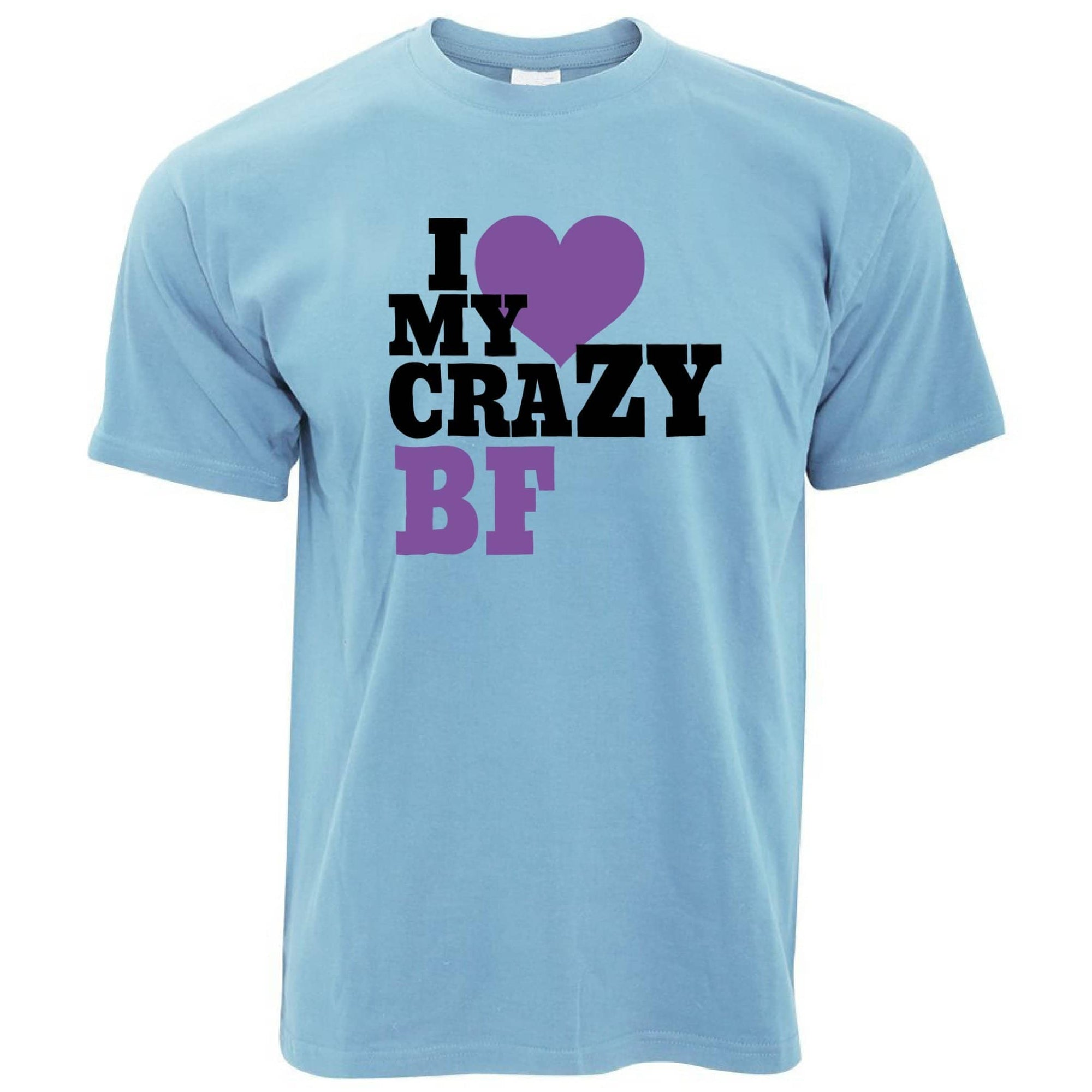 Fun Couples T Shirt I Love My Crazy Boyfriend