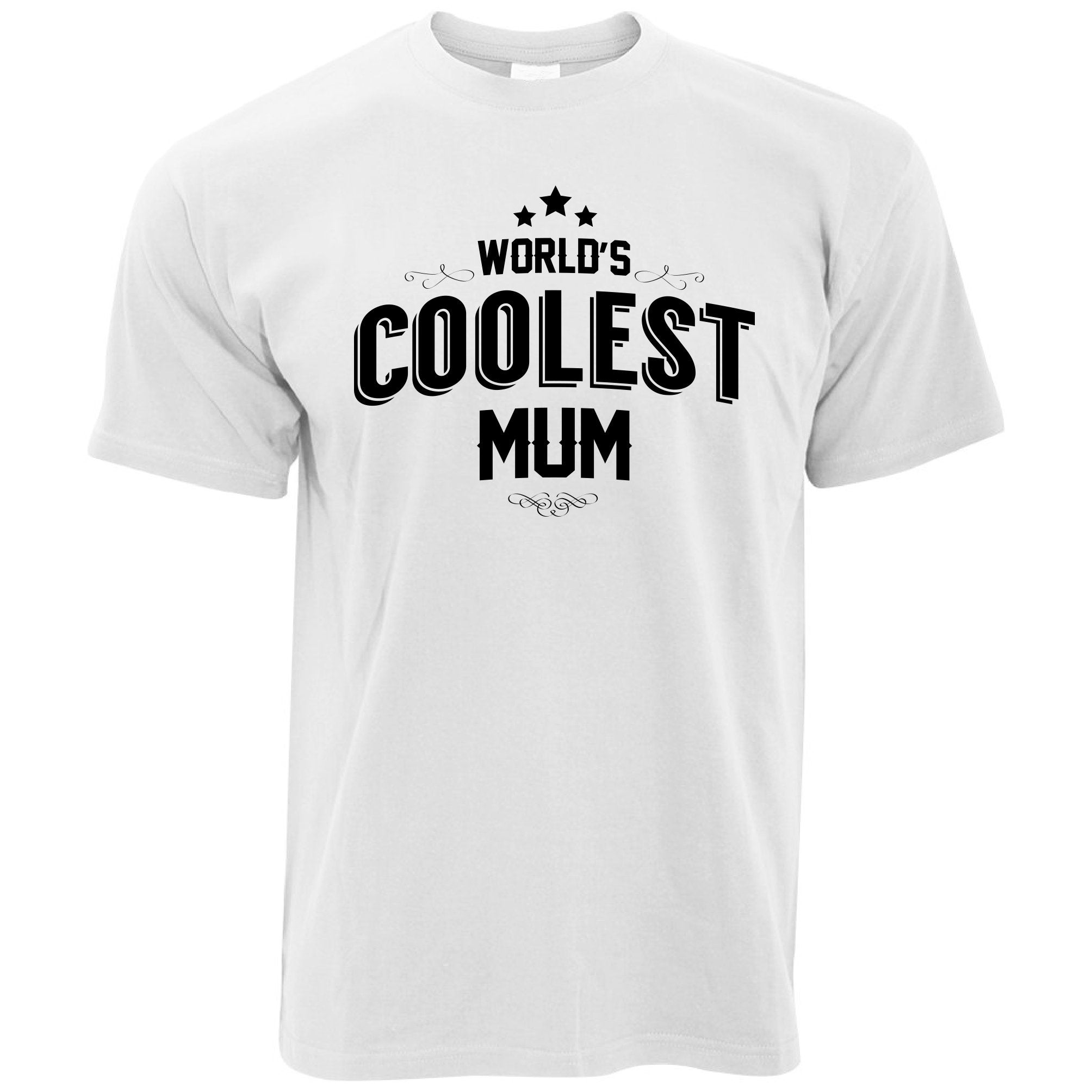 Novelty T Shirt Worlds Coolest Mum Slogan