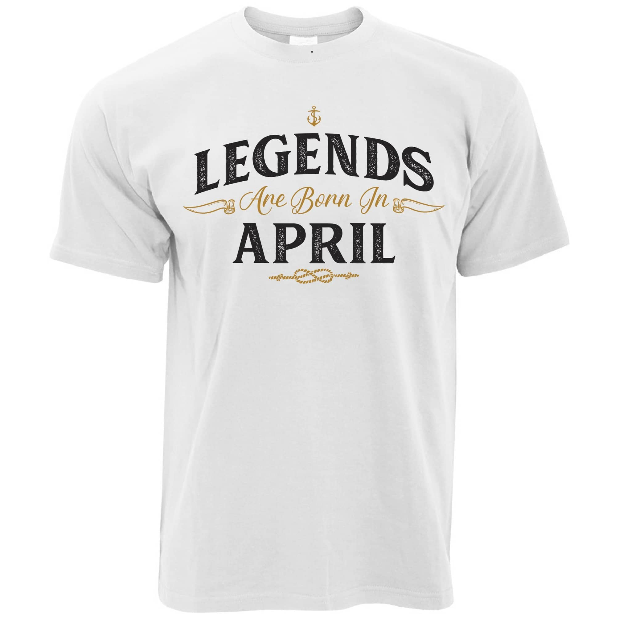 Birthday T Shirt Legends Are Born In April