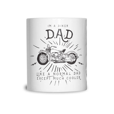 Motorcycle Mug I'm A Biker Dad Slogan Coffee Tea Cup