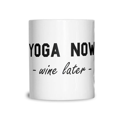 Novelty Gym Mug Yoga Now, Wine Later Joke Slogan Coffee Tea Cup