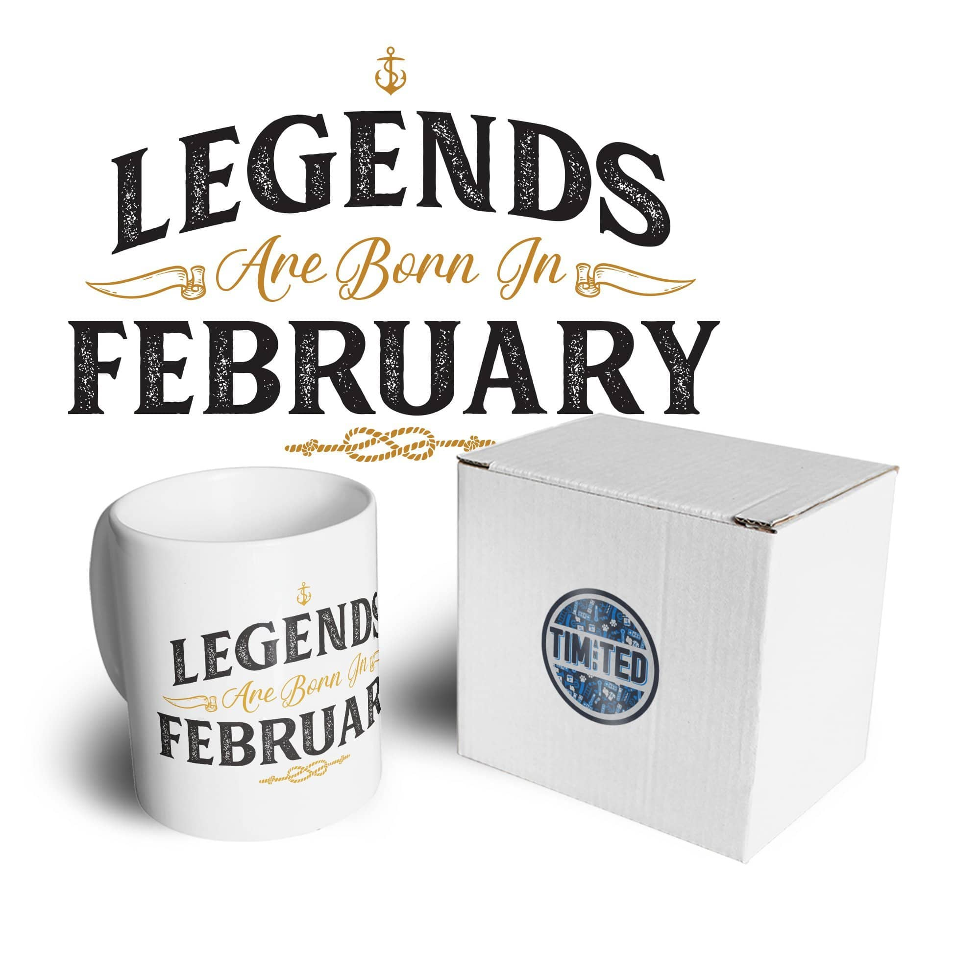 Birthday Tea Cup Mug Legends Are Born In February