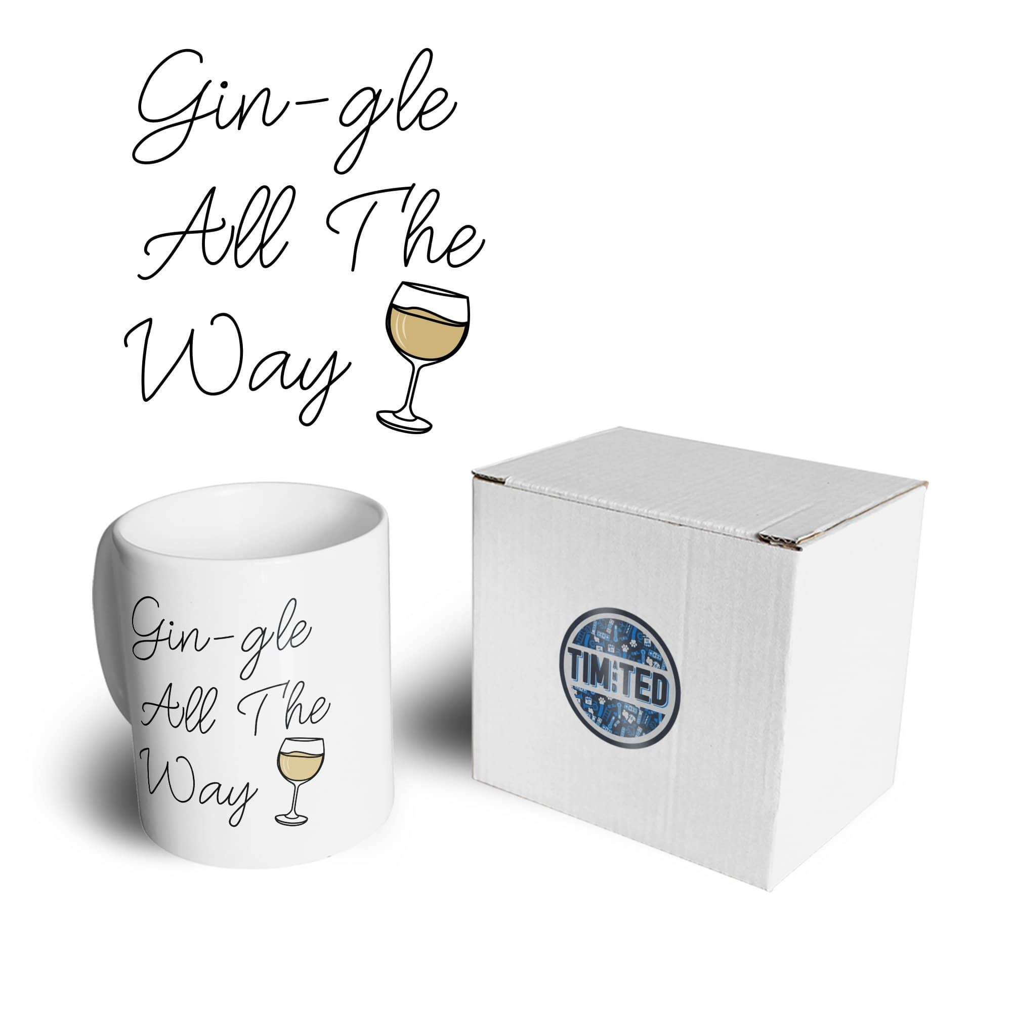 Joke Christmas Mug Gin-gle All The Way Pun Slogan Coffee Tea Cup