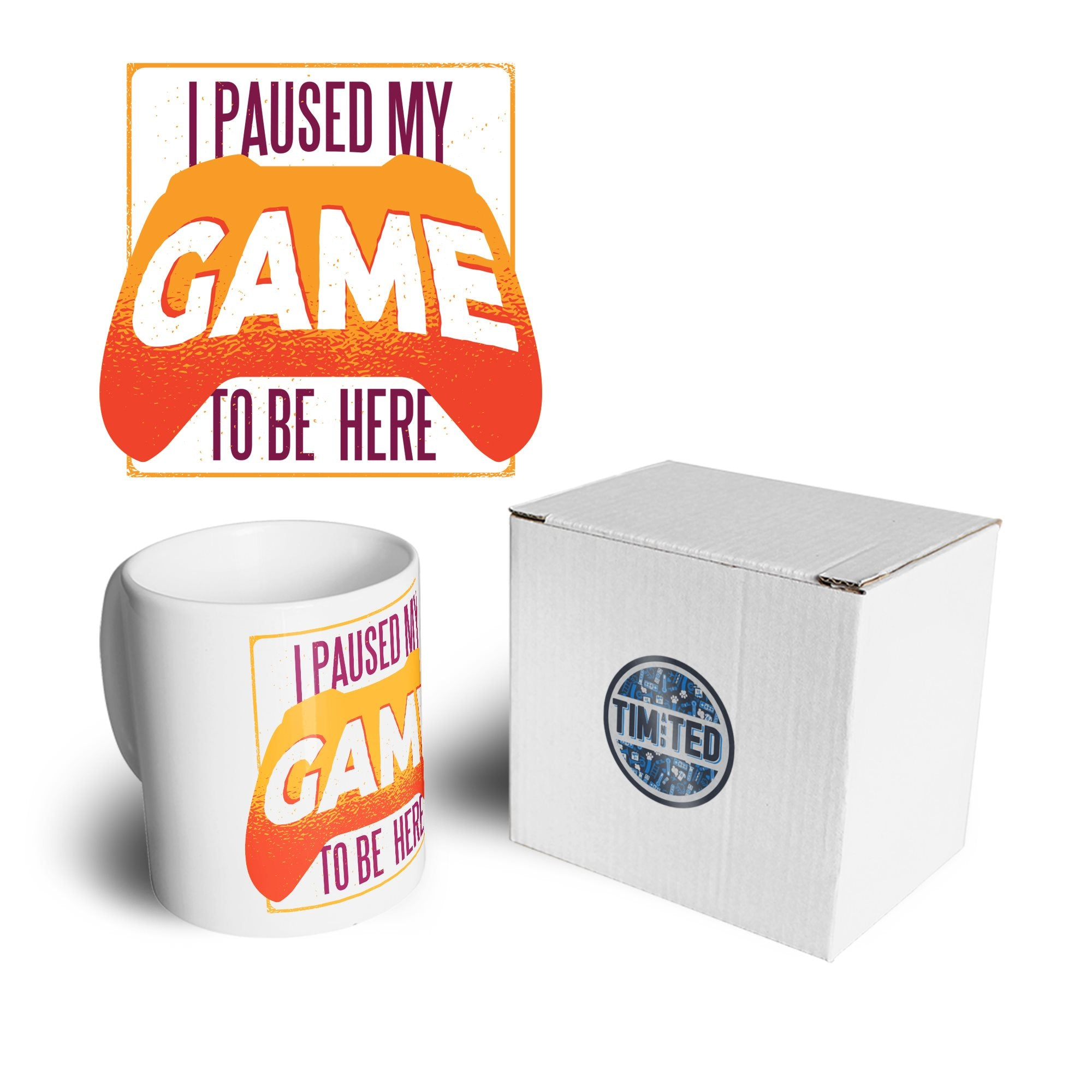 Gaming Mug I Paused My Game For This Coffee Tea Cup