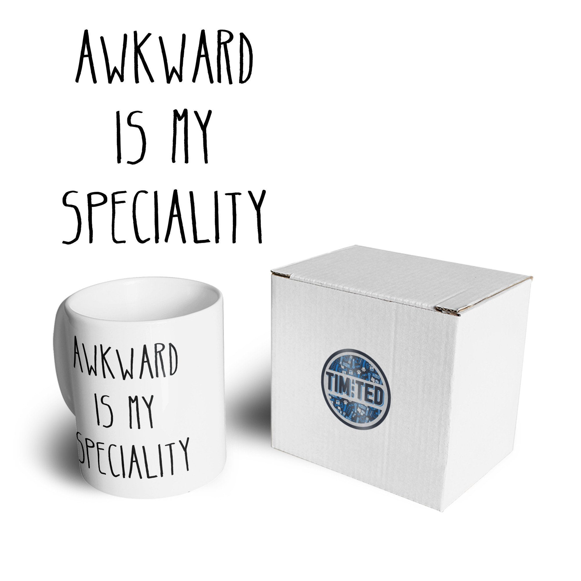 Joke Slogan Mug Awkward Is My Speciality Coffee Tea Cup