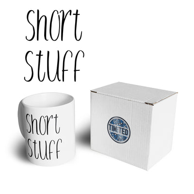 Height Joke Mug Short Stuff Novelty Slogan Coffee Tea Cup