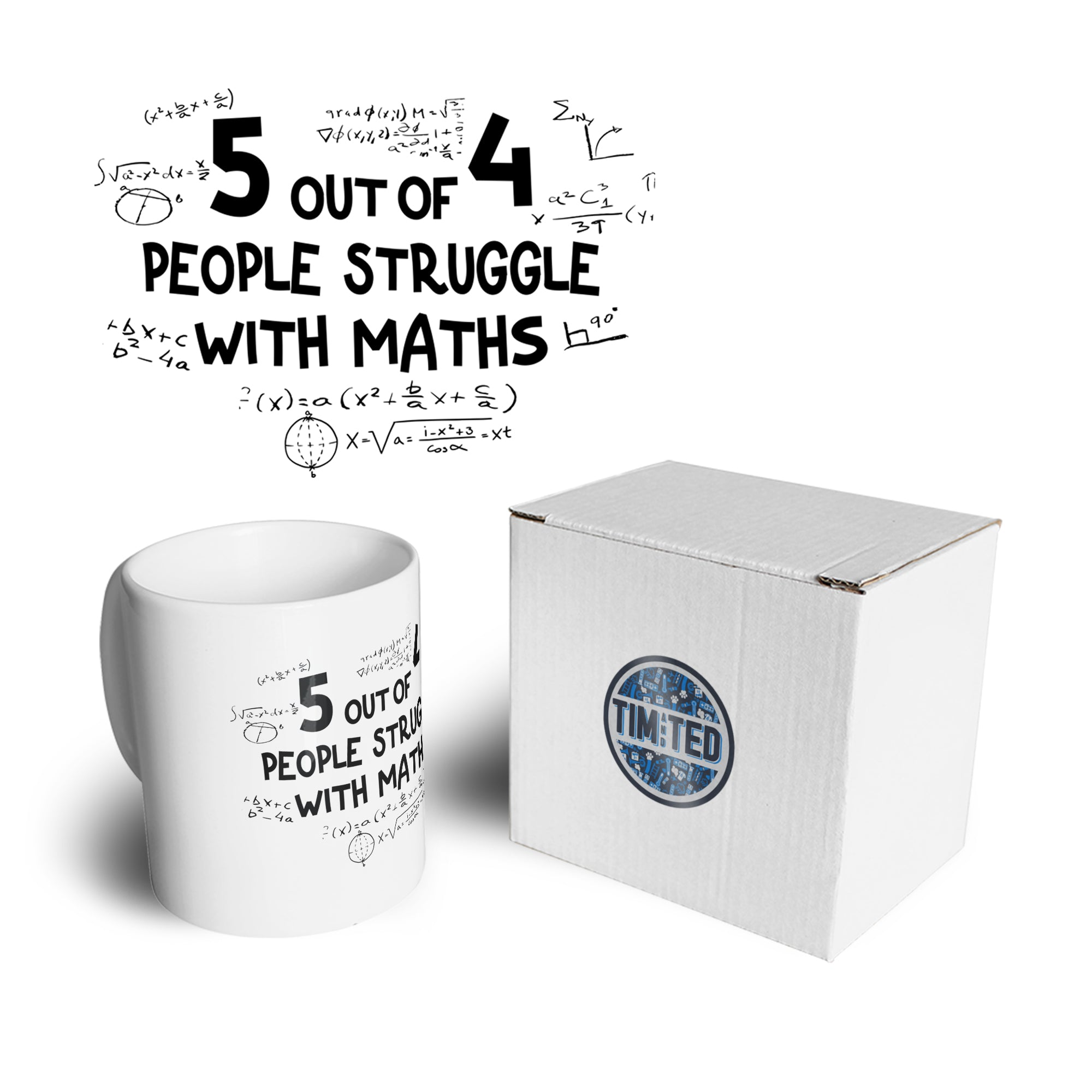 Funny Mug 5 Out Of 4 People Struggle With Maths Coffee Tea Cup