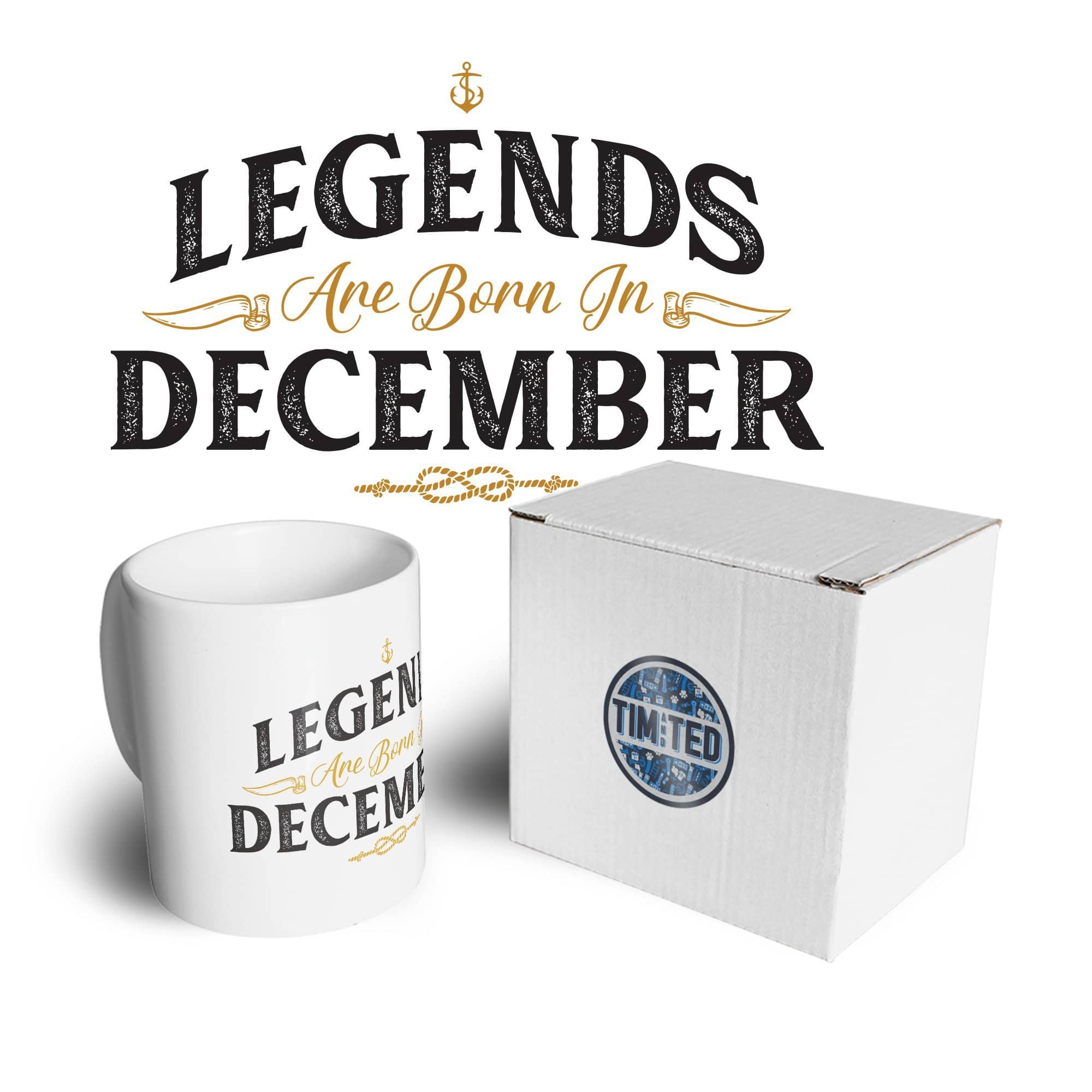 Birthday Tea Cup Mug Legends Are Born In December