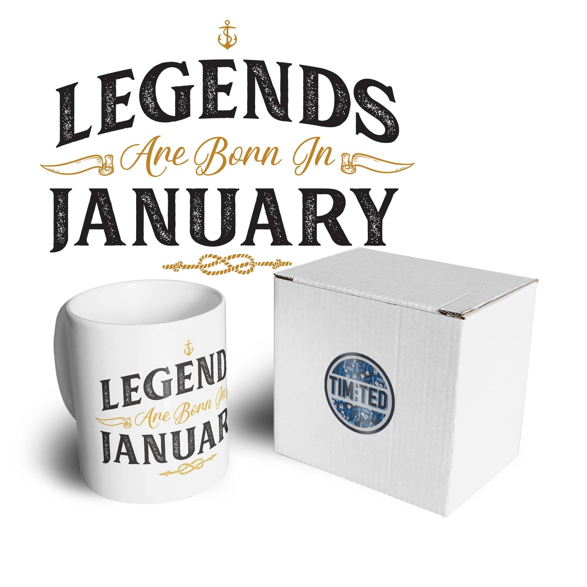 Birthday Tea Cup Mug Legends Are Born In January