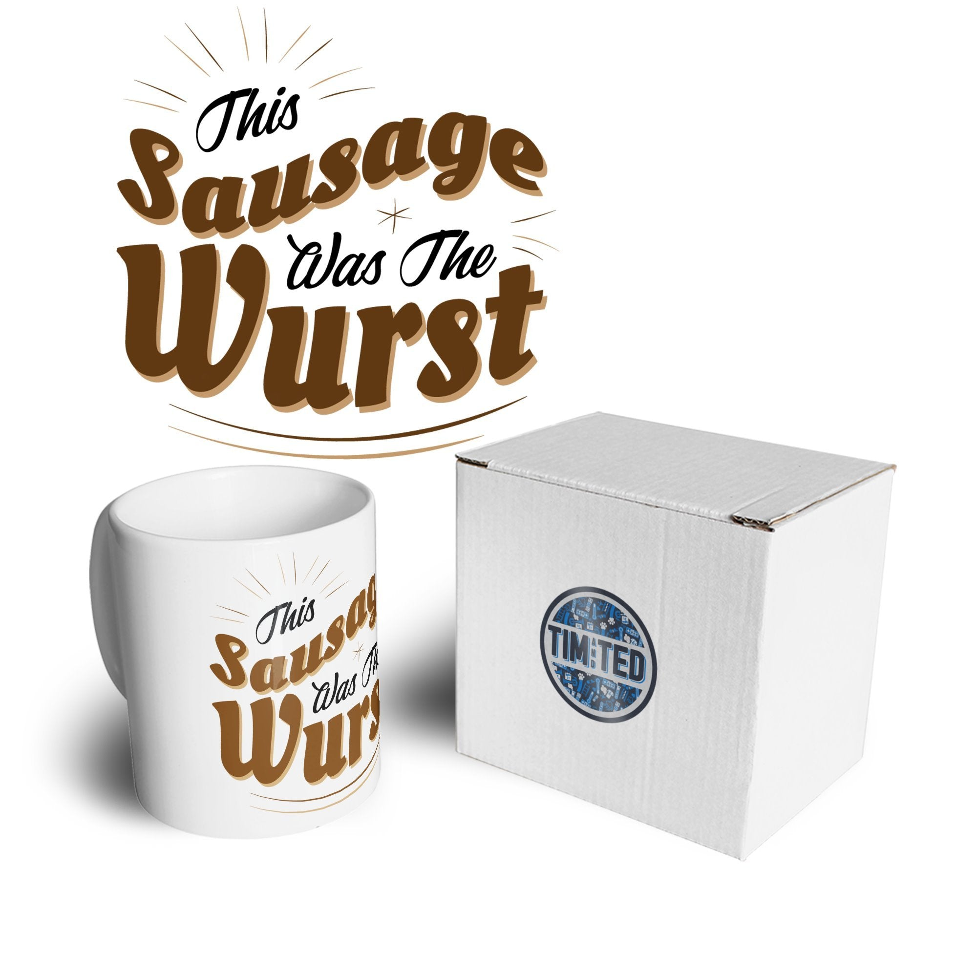 German Mug This Sausage Was The Wurst Coffee Tea Cup