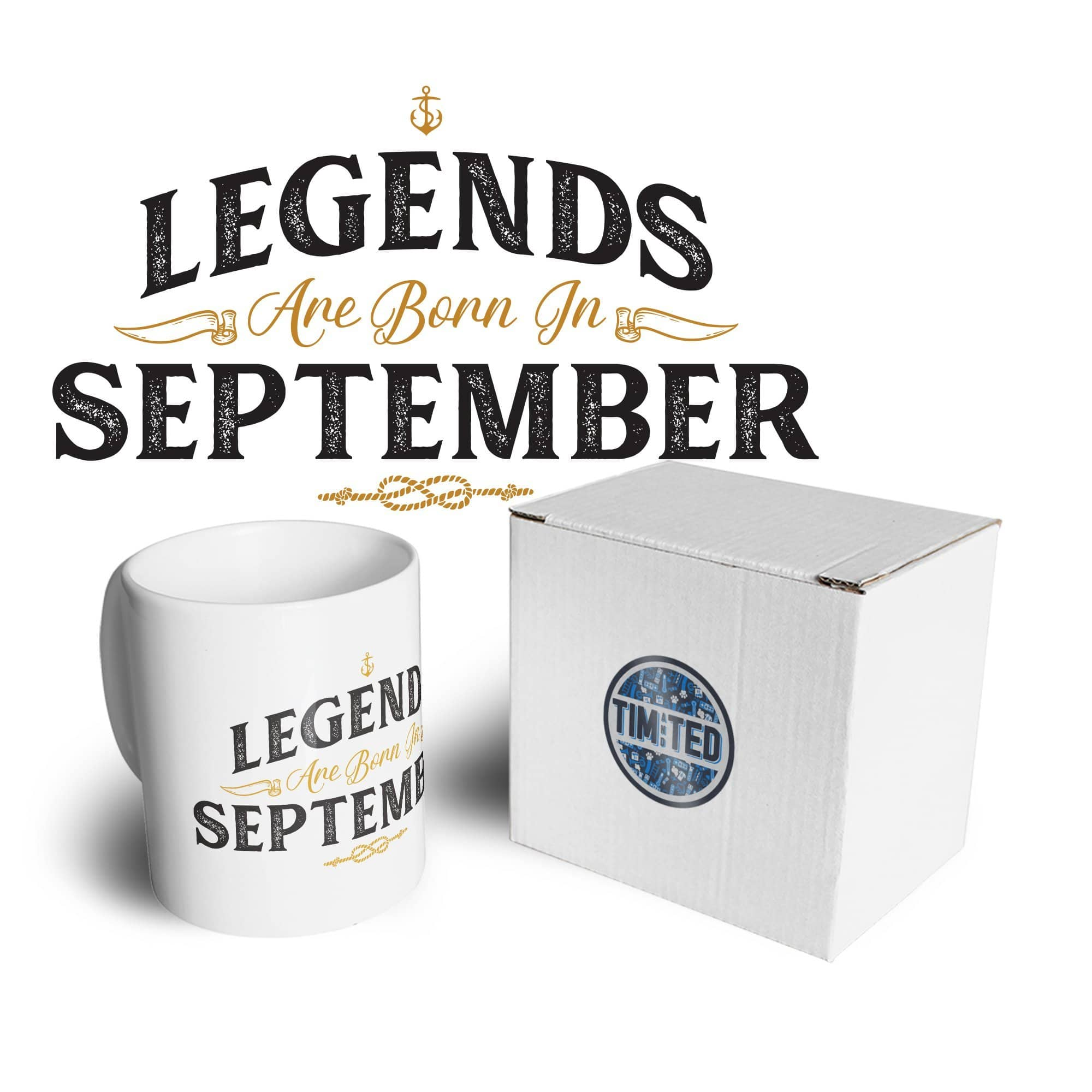 Birthday Tea Cup Mug Legends Are Born In September