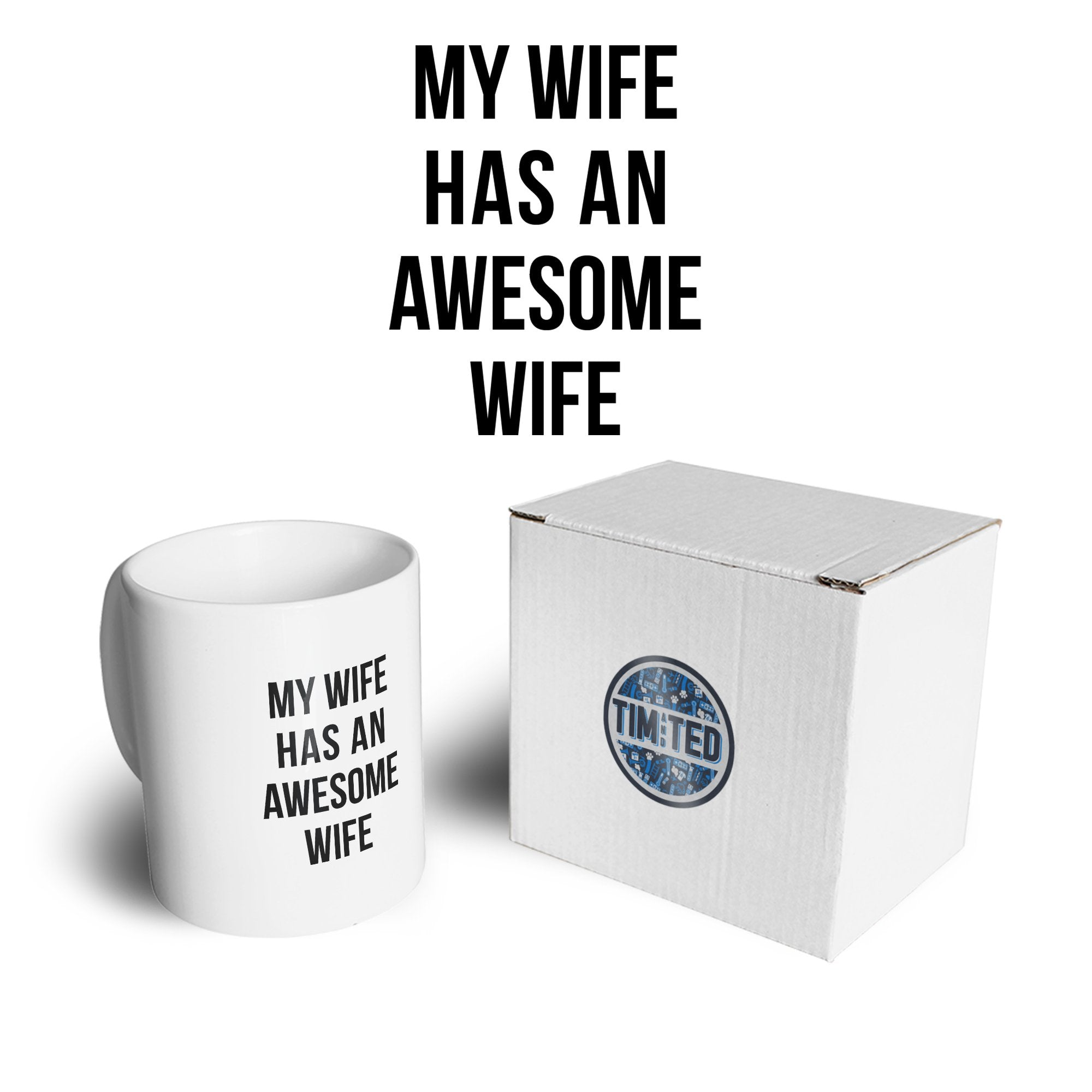 Joke Couples Mug My Wife Has An Awesome Wife Coffee Tea Cup