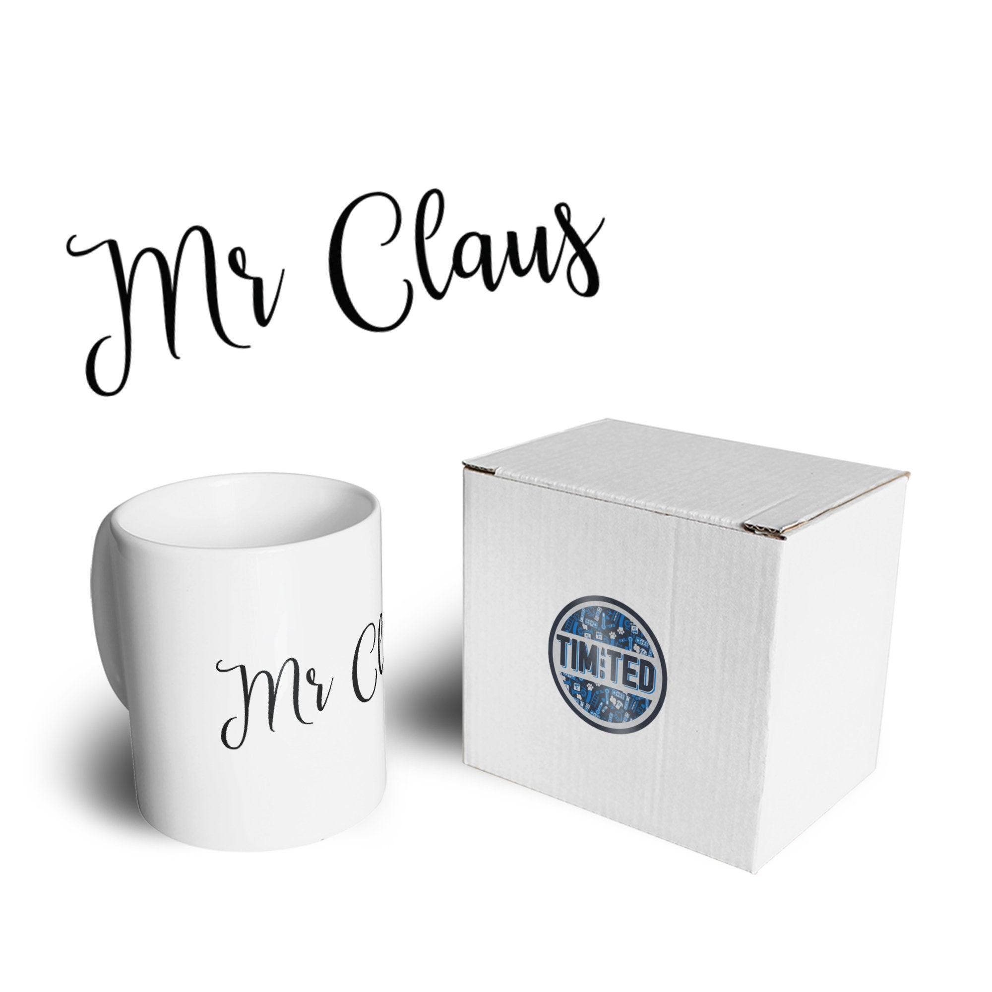 Novelty Christmas Mug Mr Claus Slogan Coffee Tea Cup