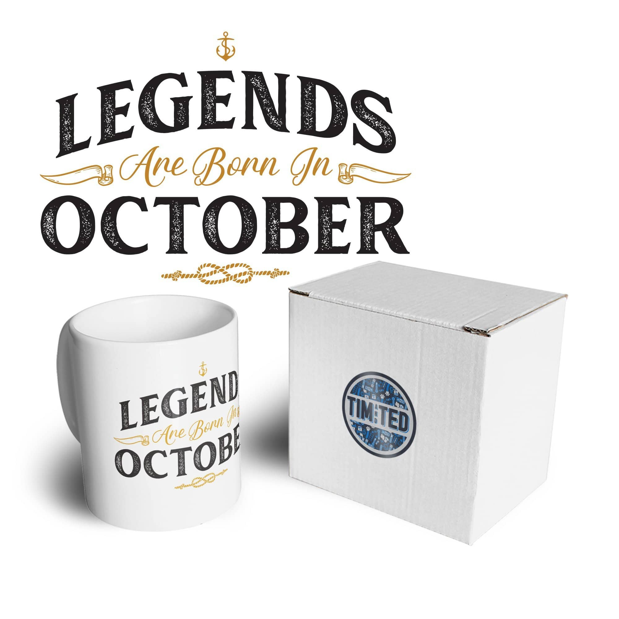 Birthday Tea Cup Mug Legends Are Born In October