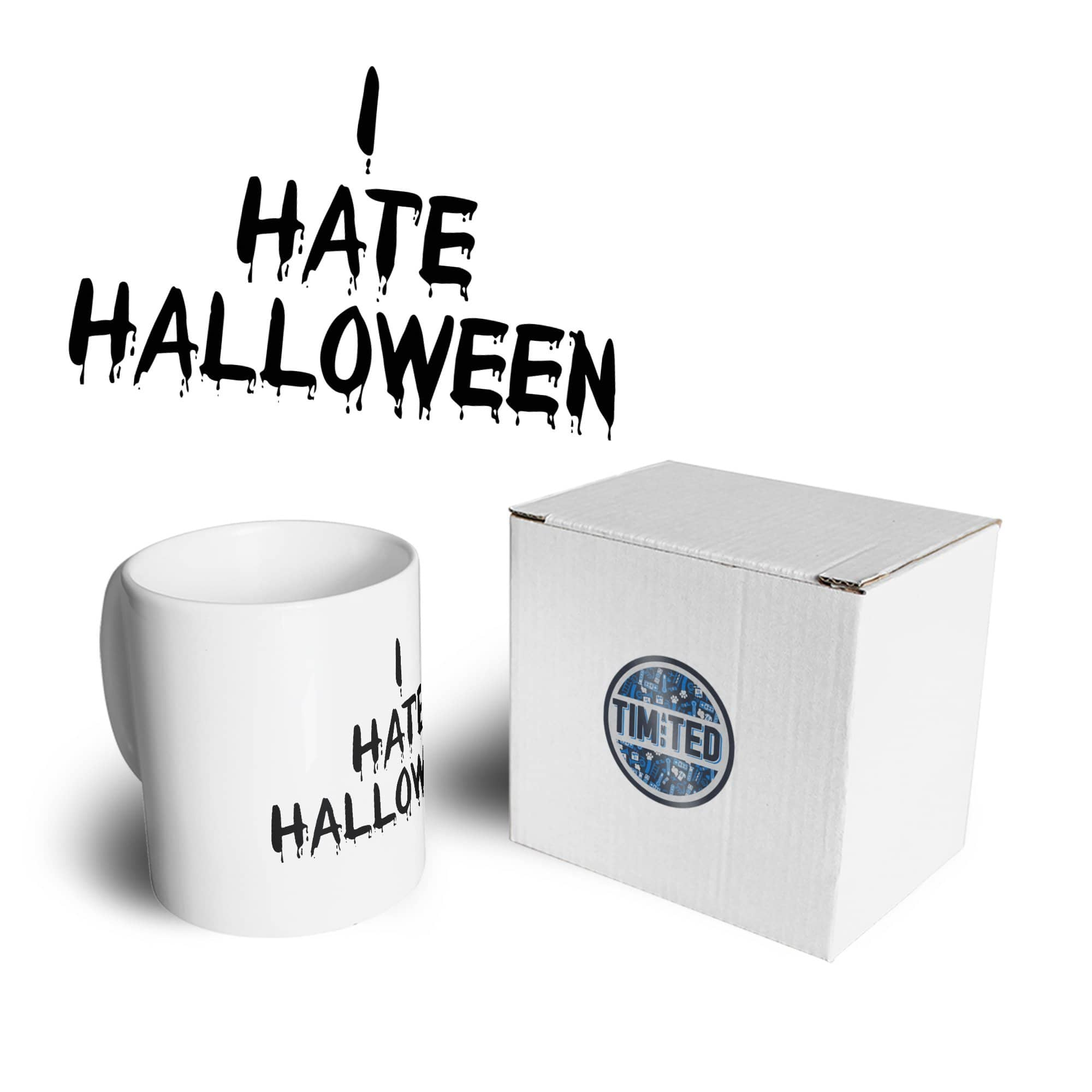 Anti-Holiday Mug I Hate Halloween Slogan Coffee Tea Cup