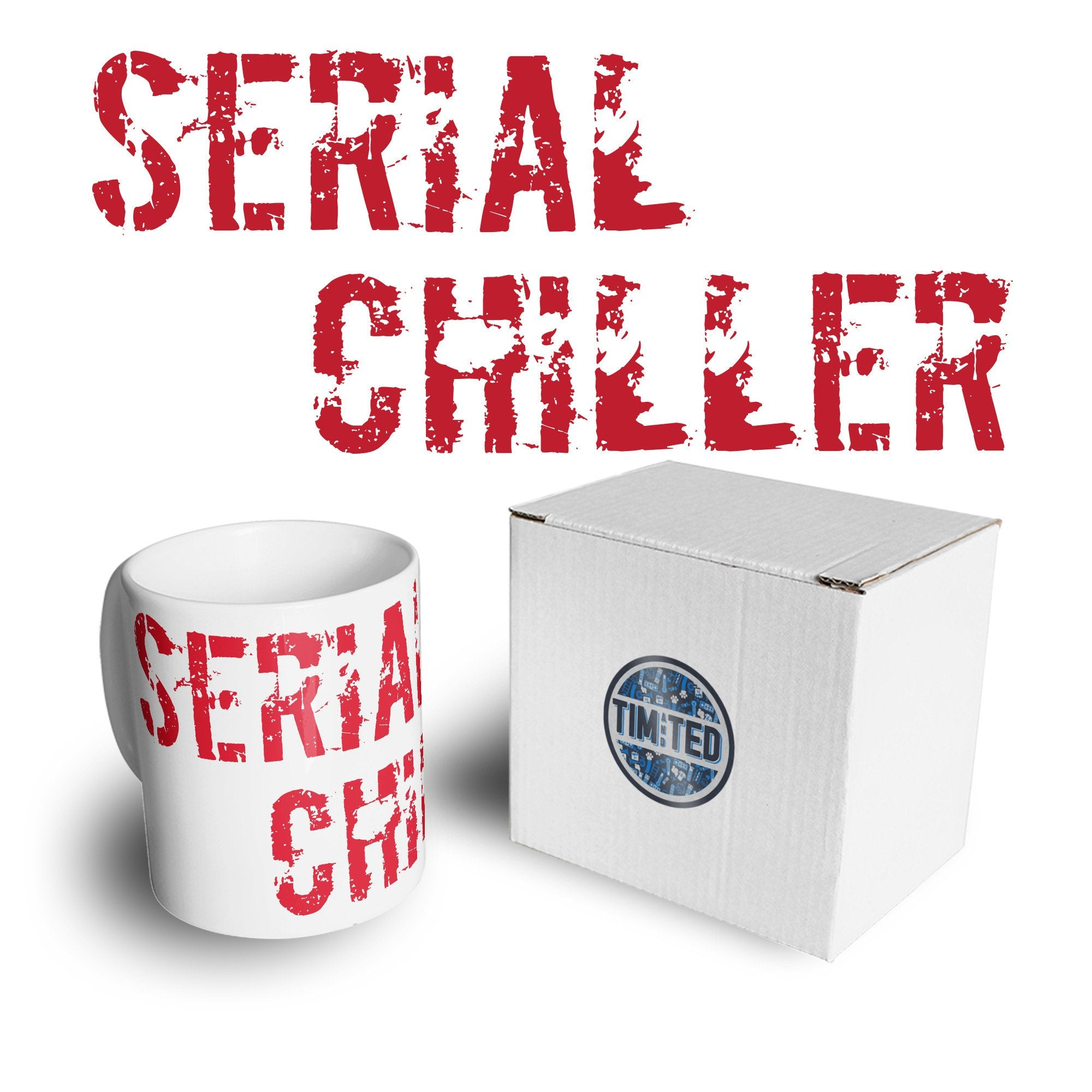 Novelty Mug Serial Chiller Killer Pun Coffee Tea Cup