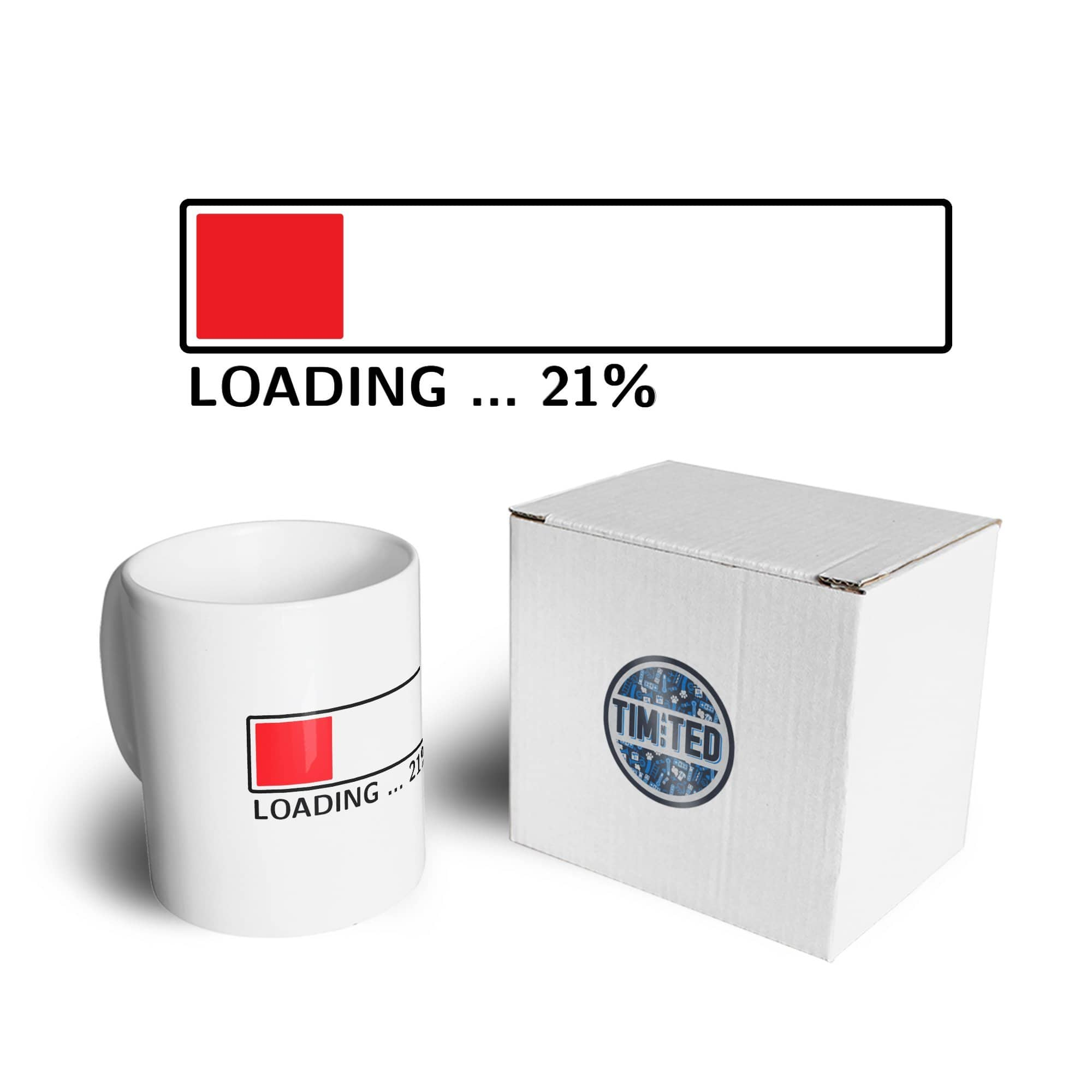 21st Birthday Mug Loading 21% Complete Twenty One Coffee Tea Cup