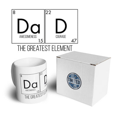 Father's Day Mug Dad, The Greatest Element Coffee Tea Cup