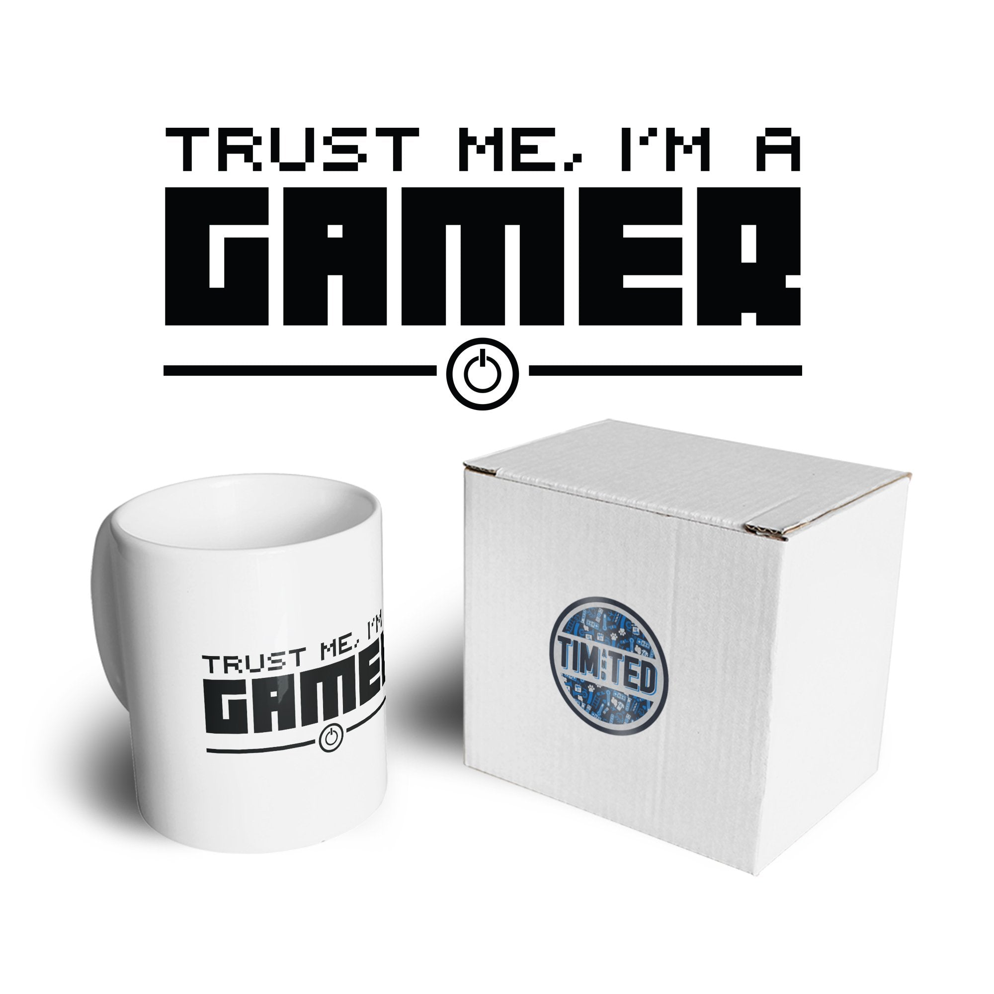 Gaming Mug Trust Me, I'm a Gamer Slogan Coffee Tea Cup