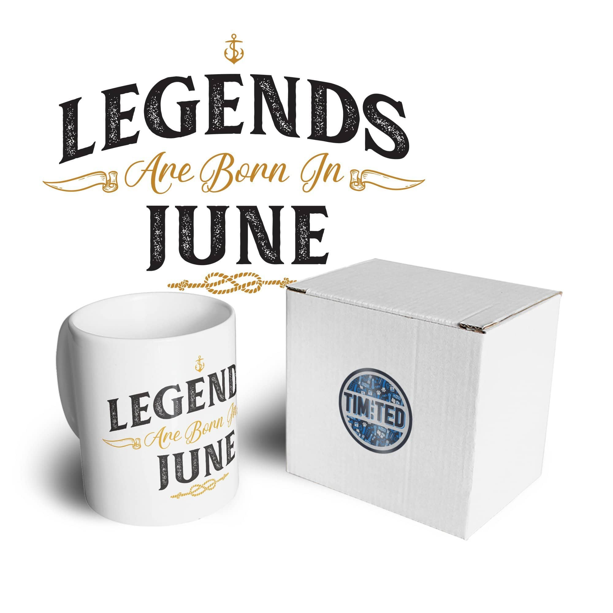 Birthday Tea Cup Mug Legends Are Born In June
