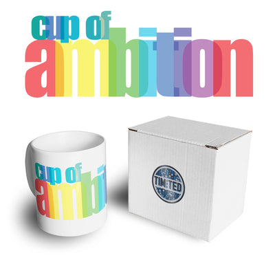 Novelty Mug Of Amibition Rainbow Text Slogan Coffee Tea Cup
