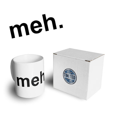 Novelty Mug With Just The Word Meh. Coffee Tea Cup