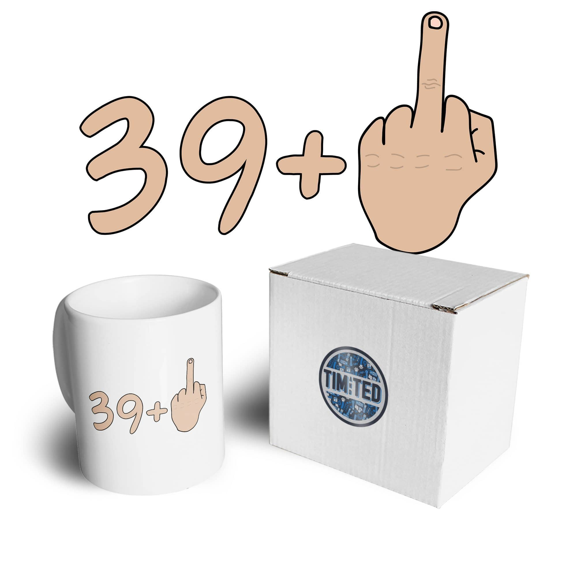 40th Birthday Tea Cup Mug 39 plus 1 gesture