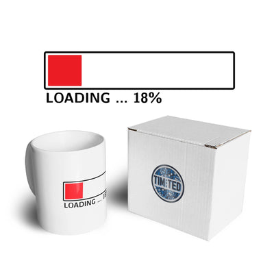 18th Birthday Mug Loading 18% Complete Eighteen Coffee Tea Cup