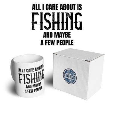 Novelty Mug All I Care About Is Fishing Coffee Tea Cup