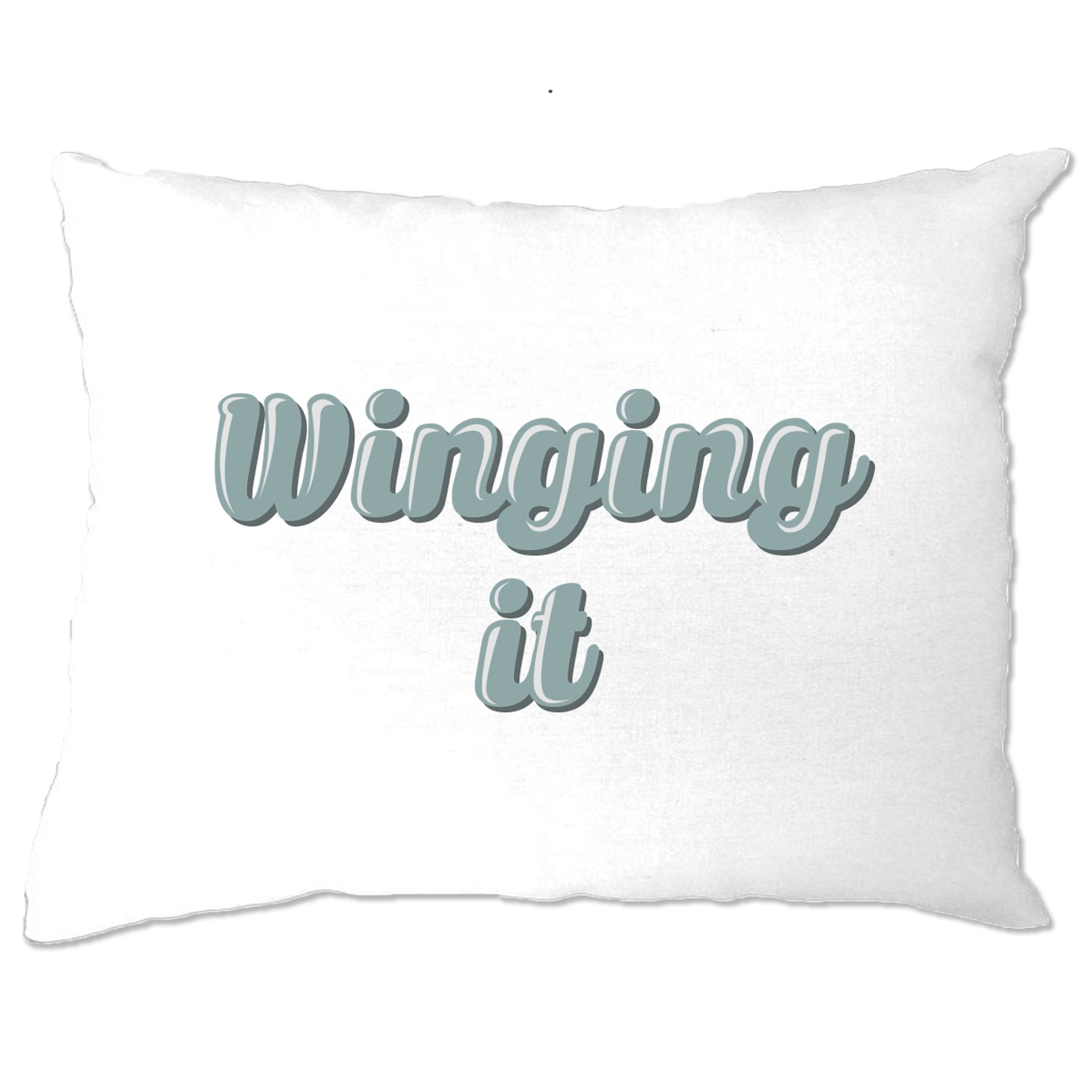 Novelty Student Pillow Case Winging It Slogan