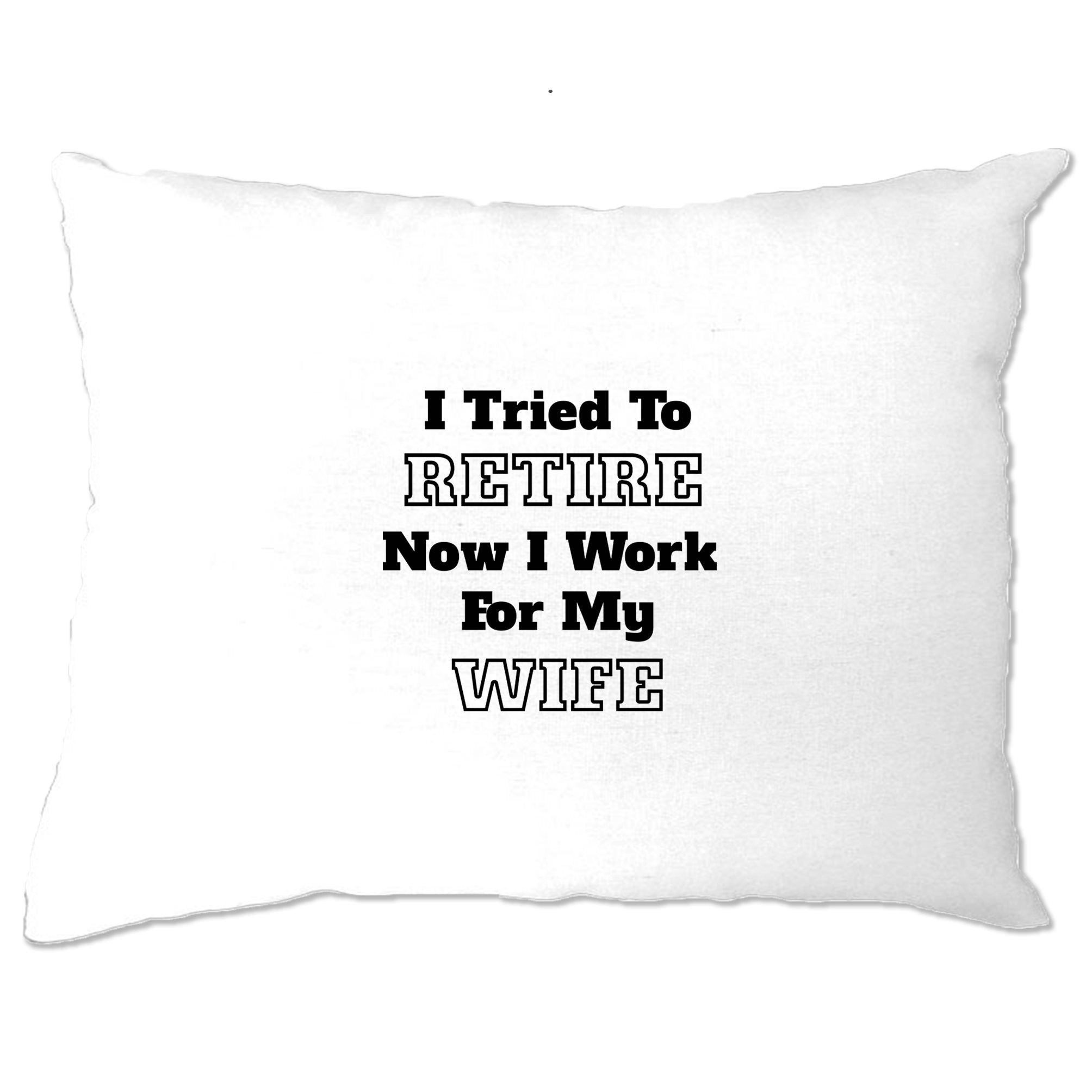Funny Retirement Pillow Case I Tried to Retire...