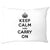 Keep Calm and Carry On Pillow Case
