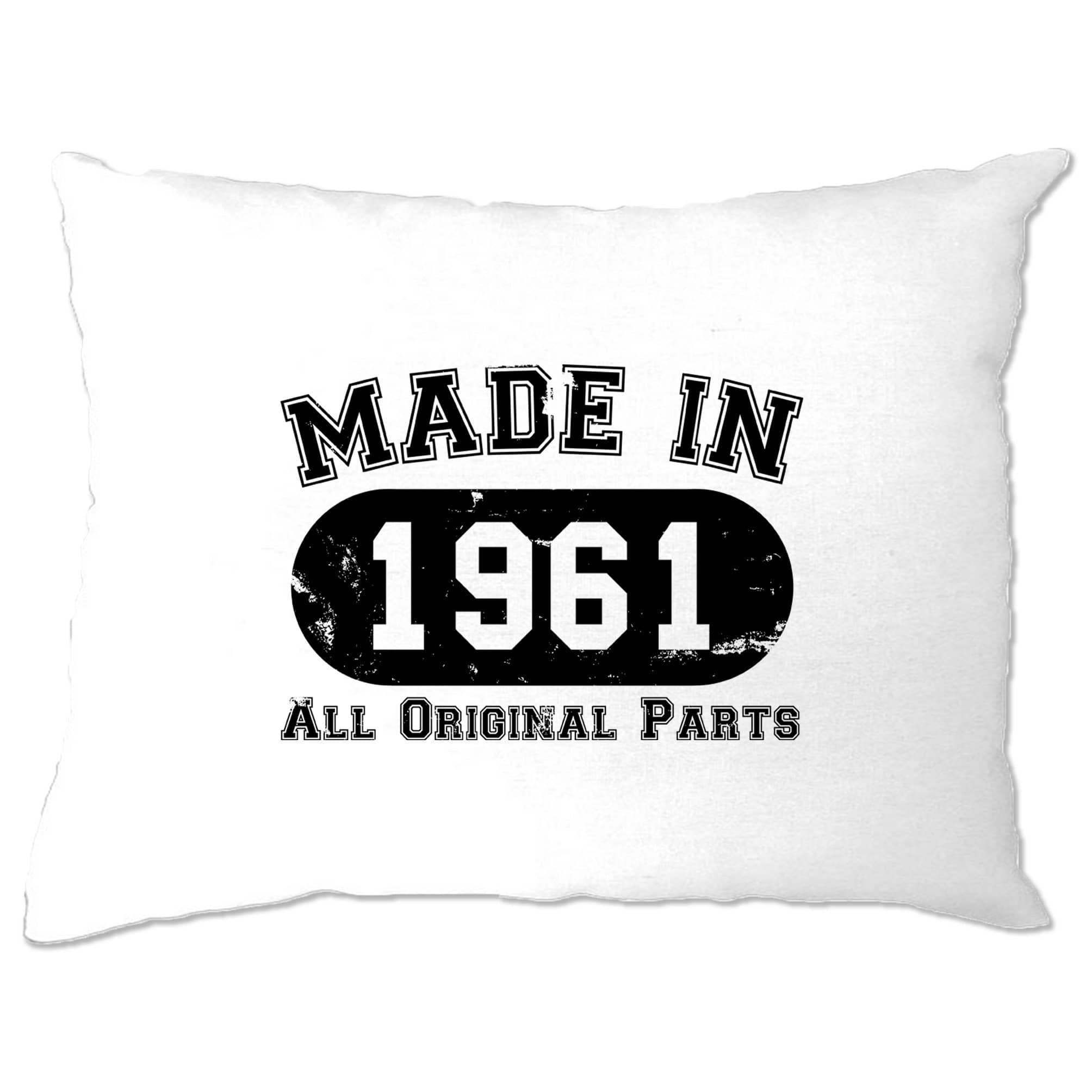 Made in 1961 All Original Parts Pillow Case [Distressed]