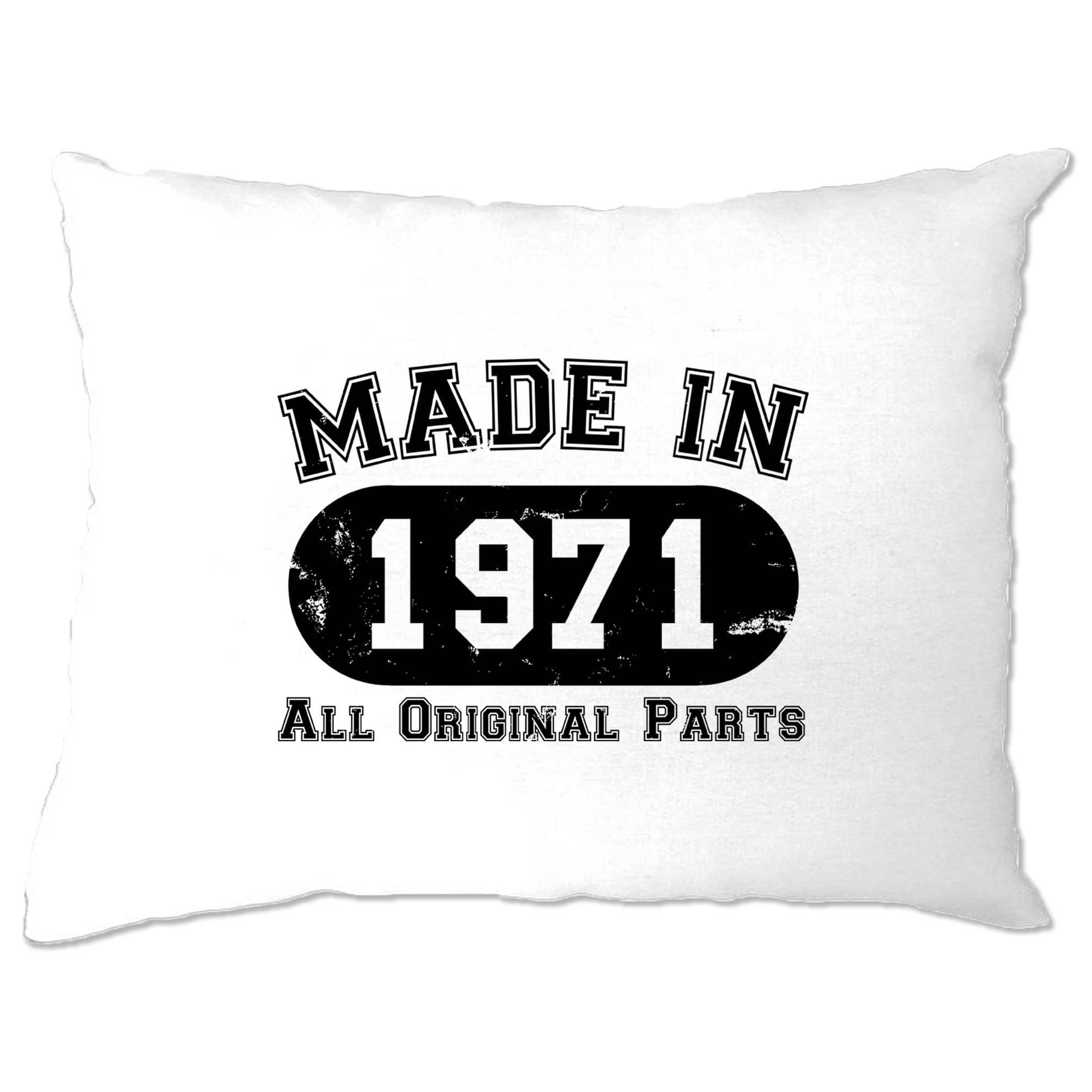 Made in 1971 All Original Parts Pillow Case [Distressed]