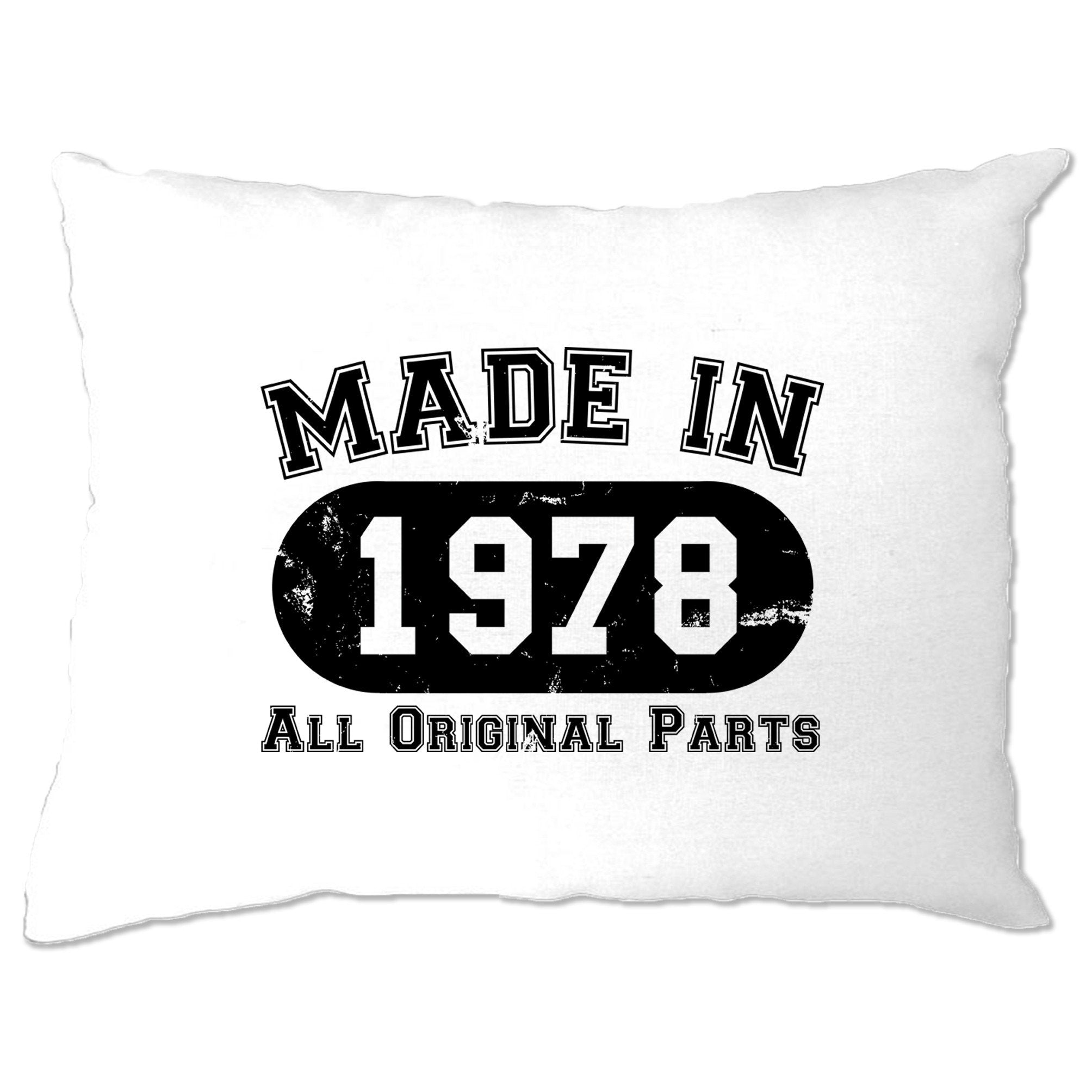 Made in 1978 All Original Parts Pillow Case [Distressed]