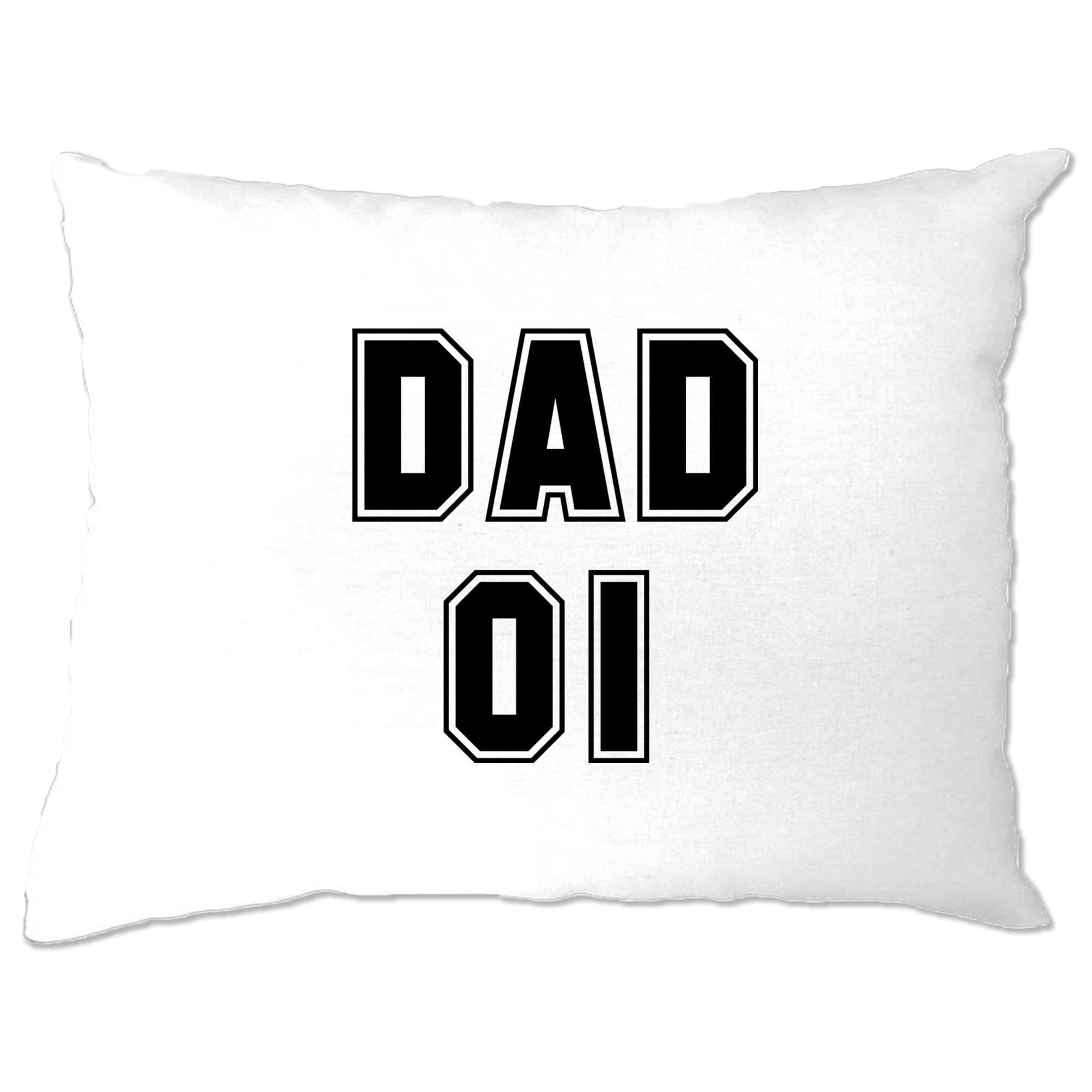 Father's Day Pillow Case Dad, 01 Number One Slogan