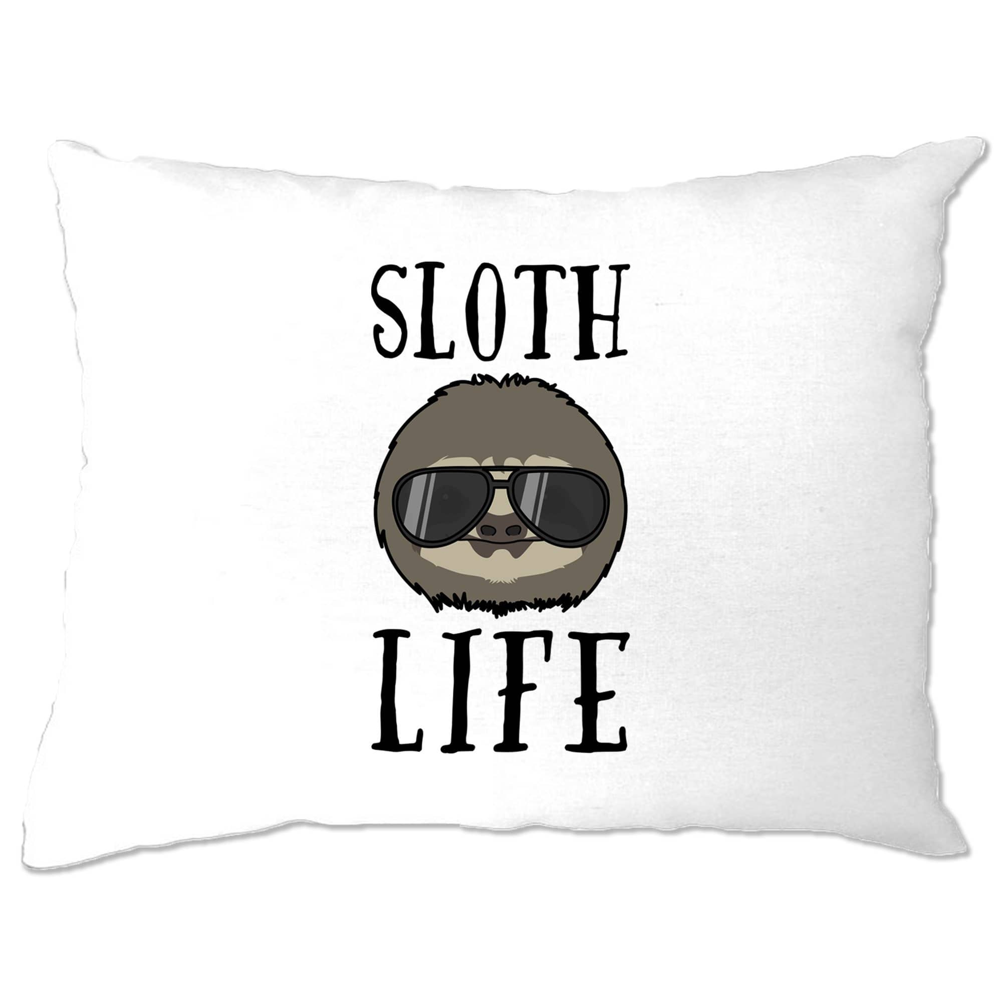 Novelty Animal Pillow Case Sloth Life Pun Slogan