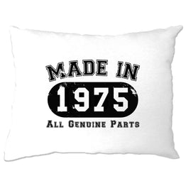 Birthday Pillow Case Made in 1975 All Genuine Parts