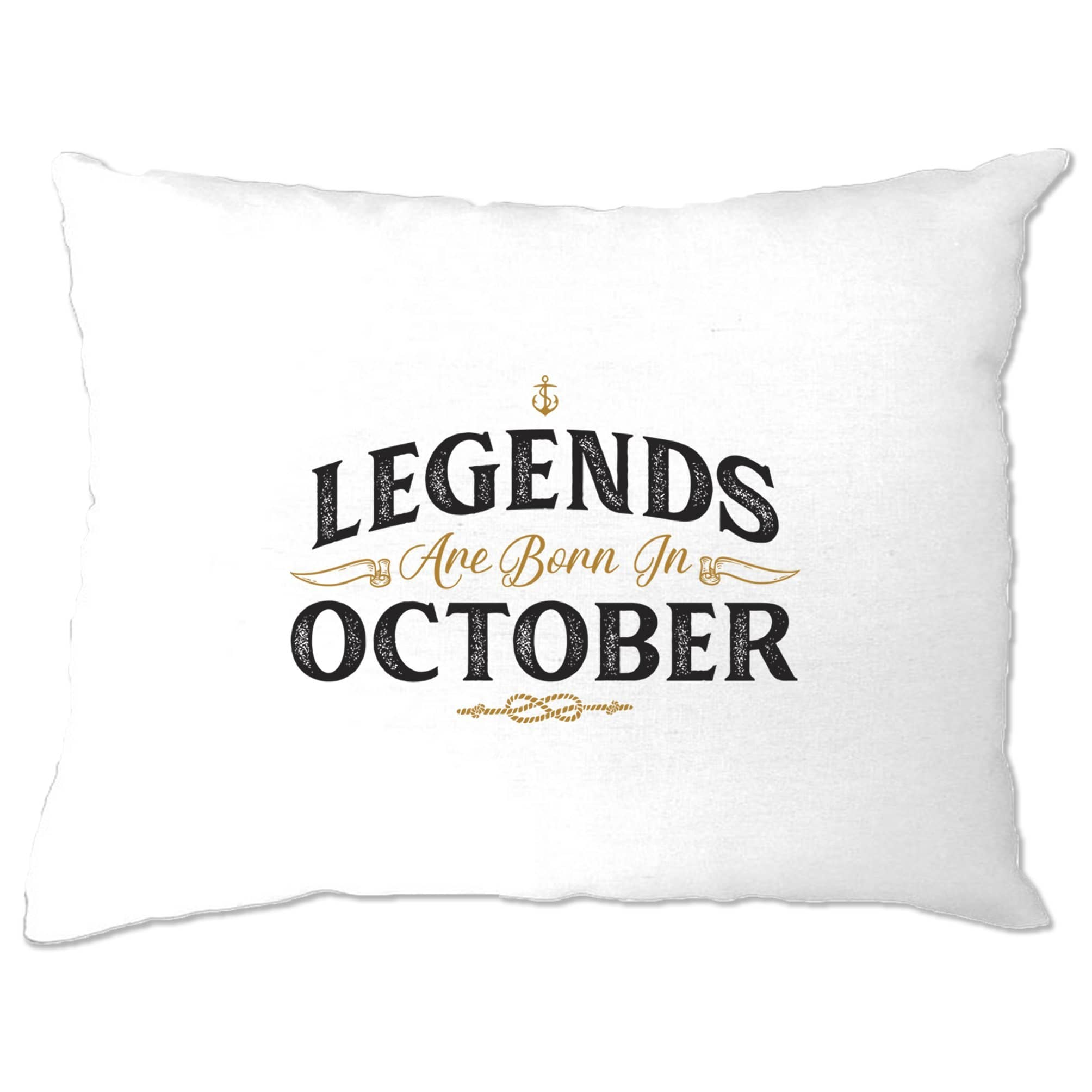Birthday Pillow Case Legends Are Born In October